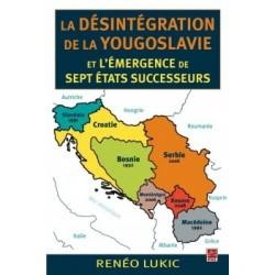 La désintégration de la Yougoslavie et l'émergence de sept États successeurs, de Renéo Lukic : Bibliographie