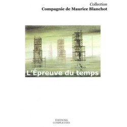 L'Epreuve du temps chez Maurice Blanchot : Chapitre 1